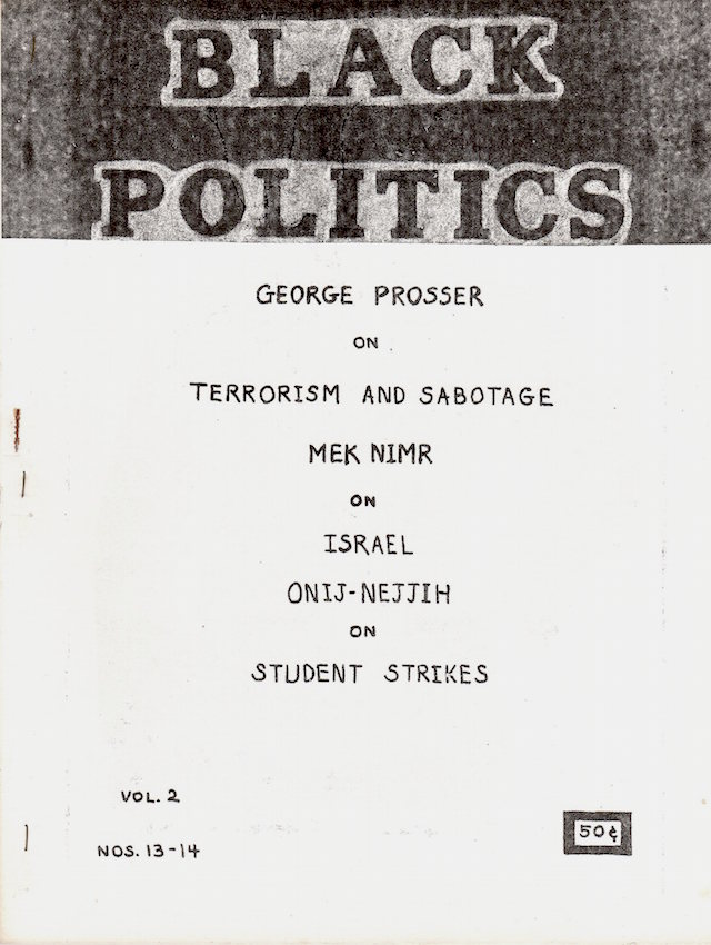 Black Politics: A Journal of Liberation; Vol. 2, Nos. 13 & 14. Onij-Nejjih, Lumumba Toussaint, Tom Sanders.