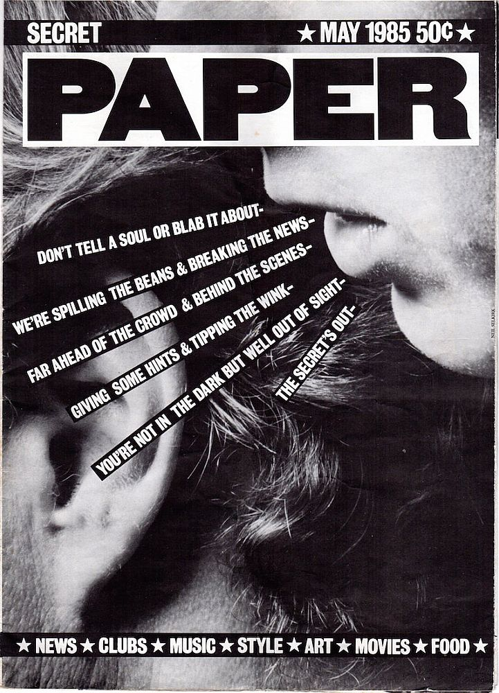 PAPER Magazine: May 1985. Kim Hastreiter, David Hershkovits.