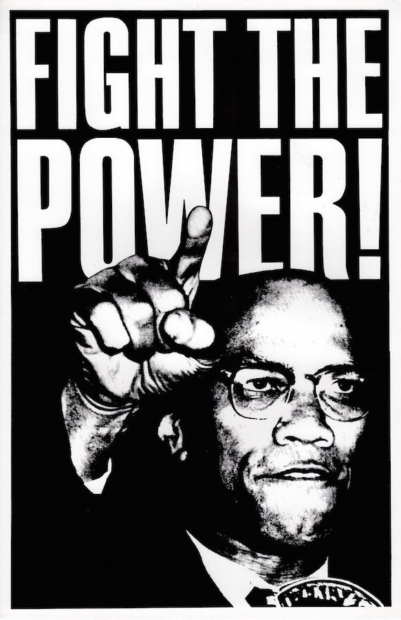 Fight the Power Malcolm X Poster (circa 1989). Steven Birch.