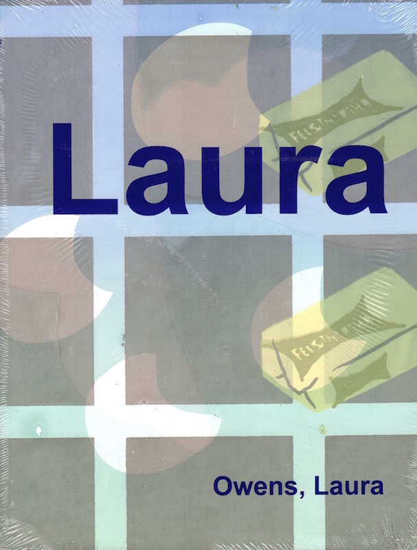 Laura Owens (grey/light blue cover). Laura Owens.