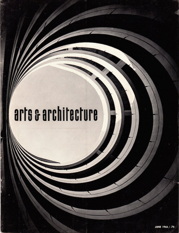Arts & Architecture: June 1965; Vol. 82, No. 6. David Travers.