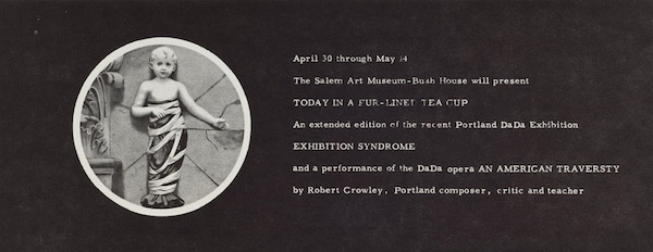Today in a Fur-Lined Tea Cup; An Extended Edition of the Recent Portland DaDa Exhibition