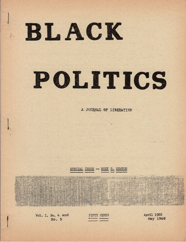 Black Politics: A Journal of Liberation; Vol. 1, No. 4 & 5. Richard Assegai, Tom Sanders, Ed Turner.