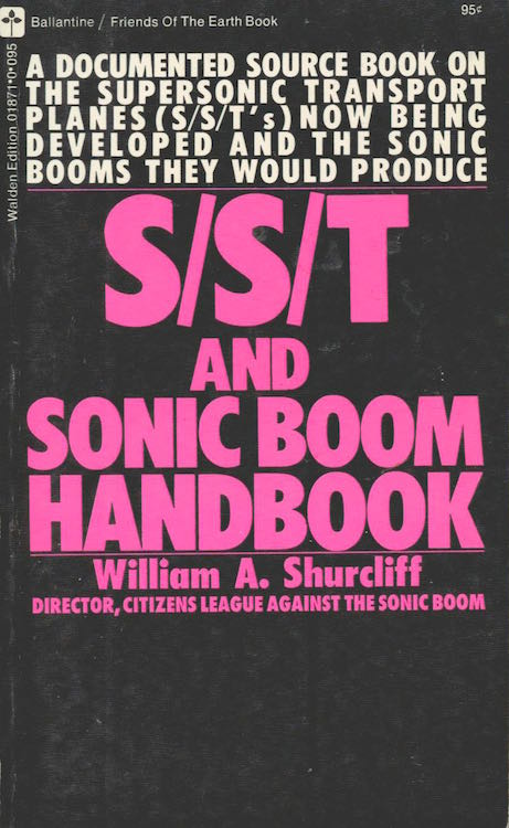 S/S/T and Sonic Boom Handbook. William A. Shurcliff.