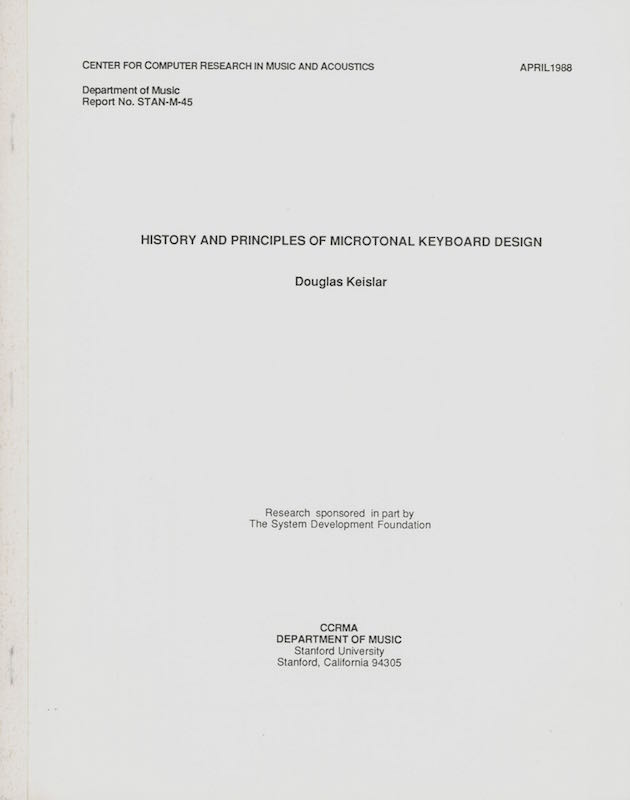 History and Principles of Microtonal Keyboard Design; [Corrected Edition]. Douglas Keislar.