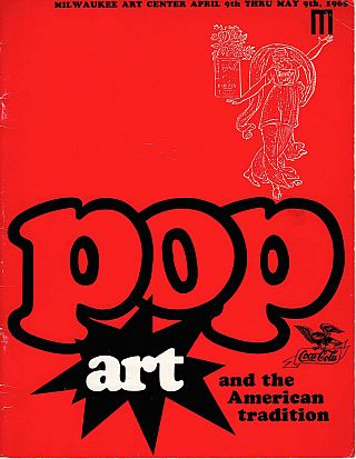 Pop Art and the American Tradition. Tracy Atkinson