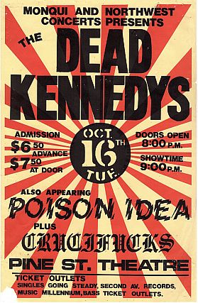 Dead Kennedys, Poison Idea and Crucifucks at Pine St. Theater, Concert Poster (1984