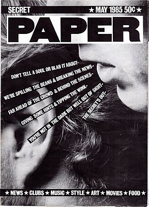 PAPER Magazine: May 1985. Kim Hastreiter, David Hershkovits