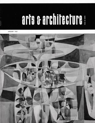 Arts & Architecture: January 1963; Vol. 80, No. 1. John Entenza