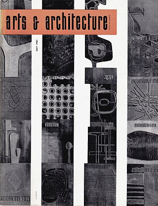 Arts & Architecture: July 1961; Vol. 78, No. 7. John Entenza