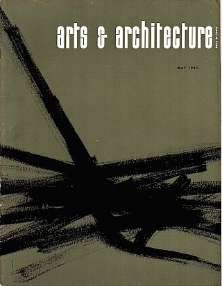 Arts & Architecture: May 1961; Vol. 78, No. 5