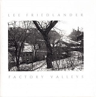 Factory Valleys: Ohio and Pennsylvania. Lee Friedlander