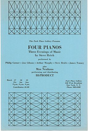 Four Pianos: Three Evenings of Music & Continuous Tape Music [Set]. Steve Reich