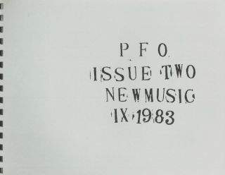 P.F.O.: New Music, Issue No. 2. Daniel Wolf, Jonathan Segel