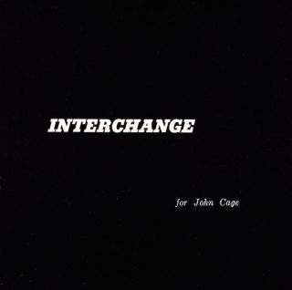 Interchange: for John Cage. Jack Hirschman