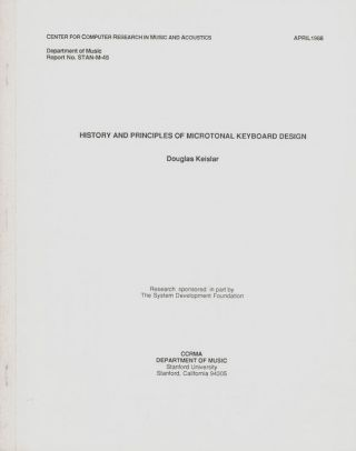 History and Principles of Microtonal Keyboard Design; [Corrected Edition]. Douglas Keislar